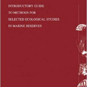 ECOMARE (MAST III) final report : Introductory guide to methods for selected biological studies in marine reserves